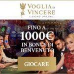 Casinò Voglia di Vincere (Italia) € 1.000 bonus e giri gratuiti
